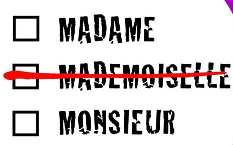 Madame pas Mademoiselle!